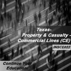 Texas - Property and Casualty Insurance - Commercial Lines (6hrs CE)