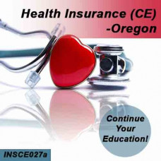 Oregon: 8hr CE - Health Insurance