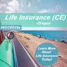 Oregon: 15 hr CE - Life Insurance